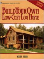 Build Your Own Low Cost Log Home (Roger Hard)