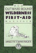 Wilderness First Aid Handbook (Issac & Goth)