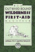 Wilderness First Aid Handbook (Issac & Goth)