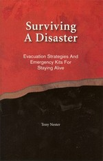 Surving A Disaster by Tony Nester