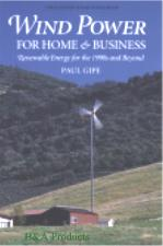 Wind Power for Home & Business (Paul Gipe)