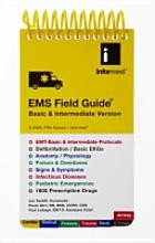 EMS Field Guide BLS Version - 8th Edition