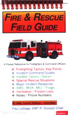 Fire & Rescue Field Guide