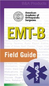 EMT-B FIELD GUIDE - Third Edition