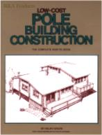 Low-Cost Pole Building Construction (Ralph Wolfe)