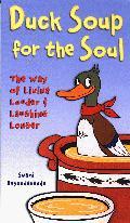 Duck Soup for the Soul (Swami Beyondananda)
