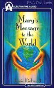 Mary's Message to the World and Mary's Message of Hope on audio tapes